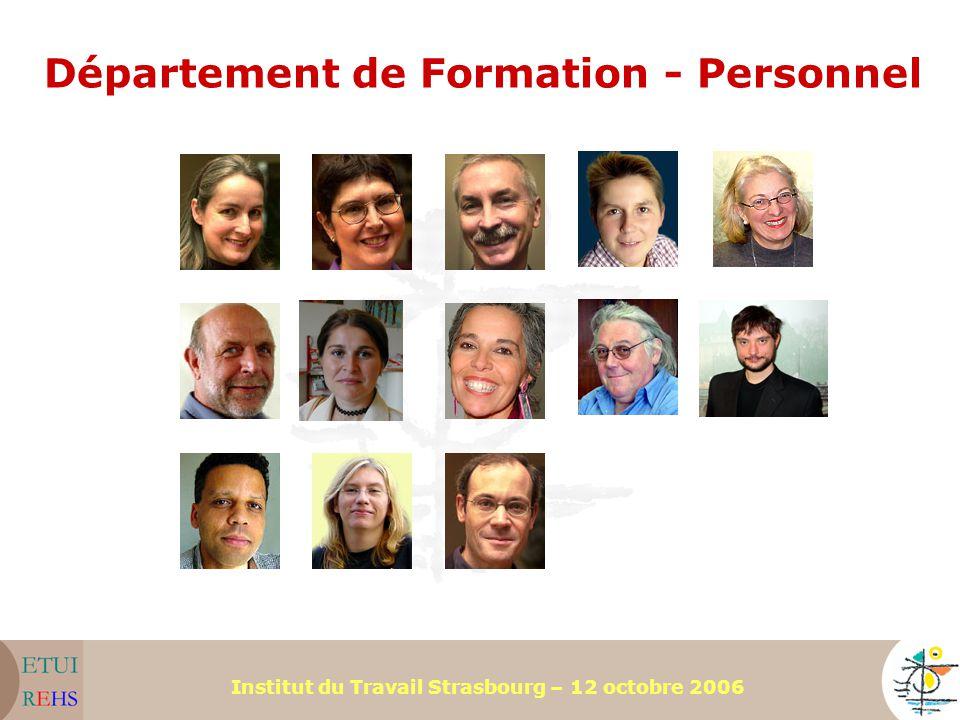 Institut du Travail Strasbourg – 12 octobre 2006 Département de Formation - Personnel