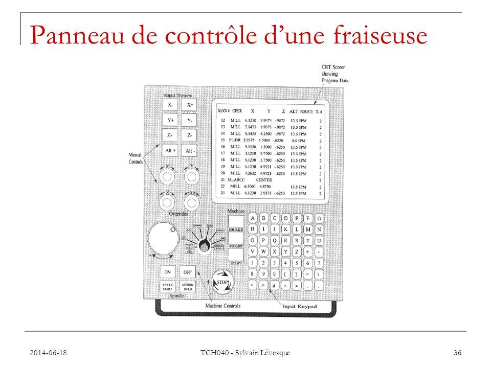 2014-06-18 TCH040 - Sylvain Lévesque 36 Panneau de contrôle d'une fraiseuse
