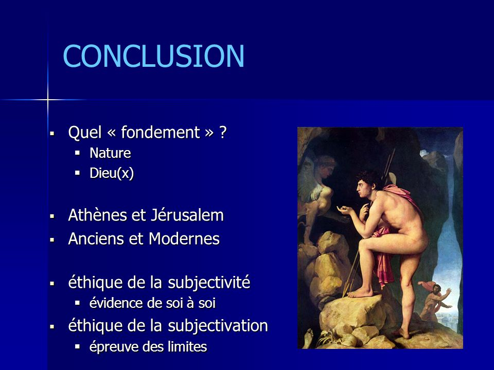 CONCLUSION  Quel « fondement » .