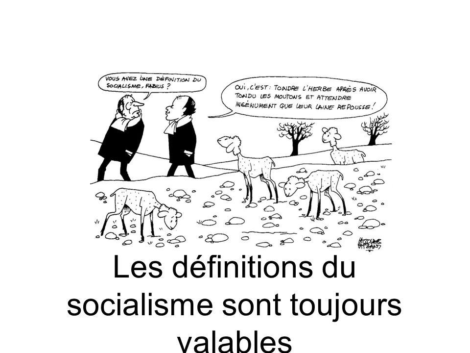 Les définitions du socialisme sont toujours valables