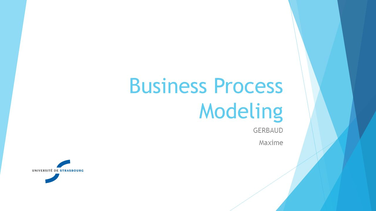 Business Process Modeling GERBAUD Maxime