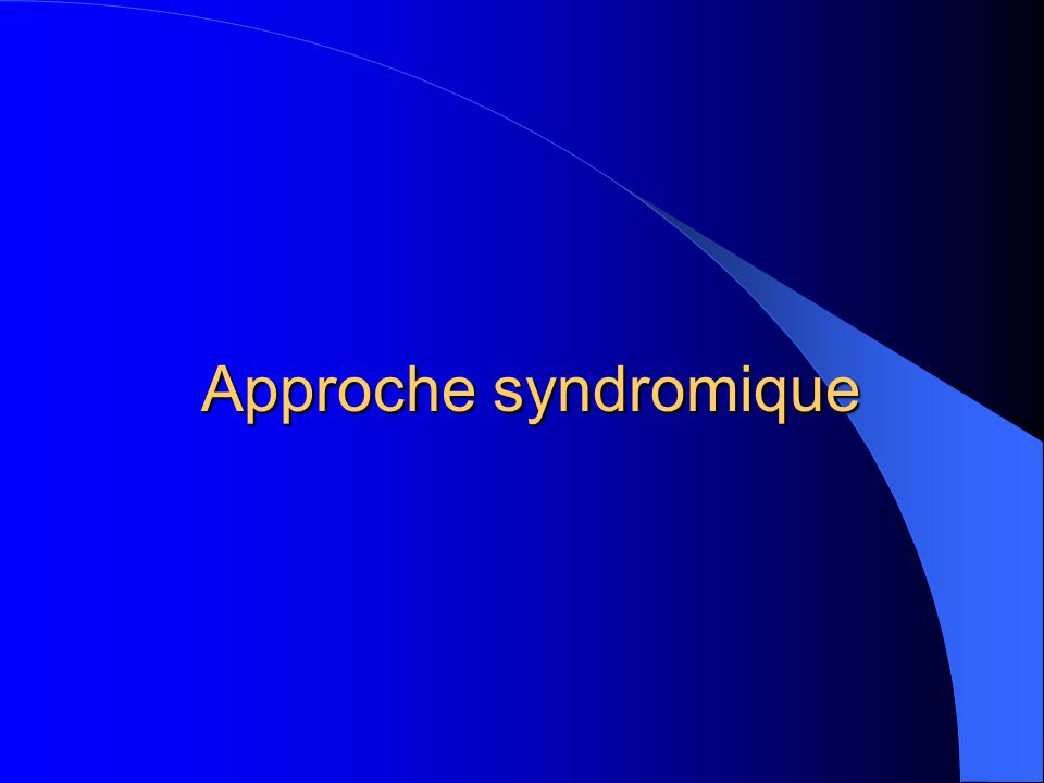 Approche syndromique