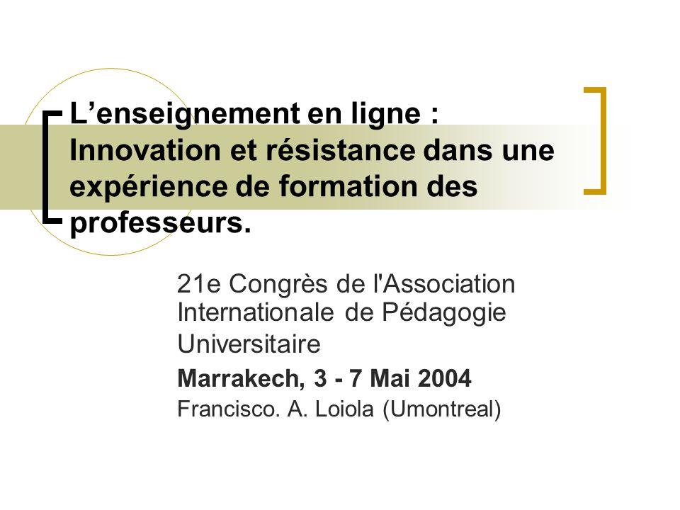 L'enseignement en ligne : Innovation et résistance dans une expérience de formation des professeurs. 21e Congrès de l'Association Internationale de Pé