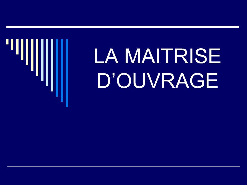 LA MAITRISE D'OUVRAGE