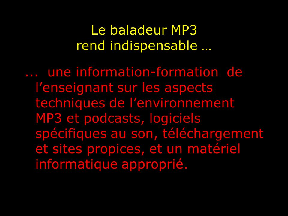 Le baladeur MP3 rend indispensable …...