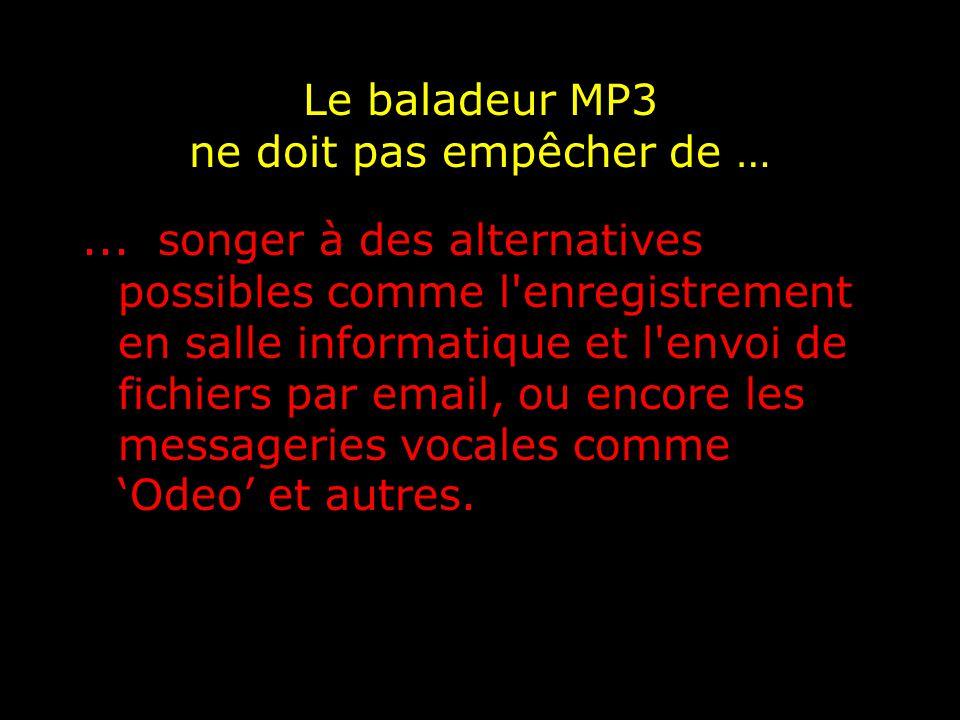 Le baladeur MP3 ne doit pas empêcher de …...