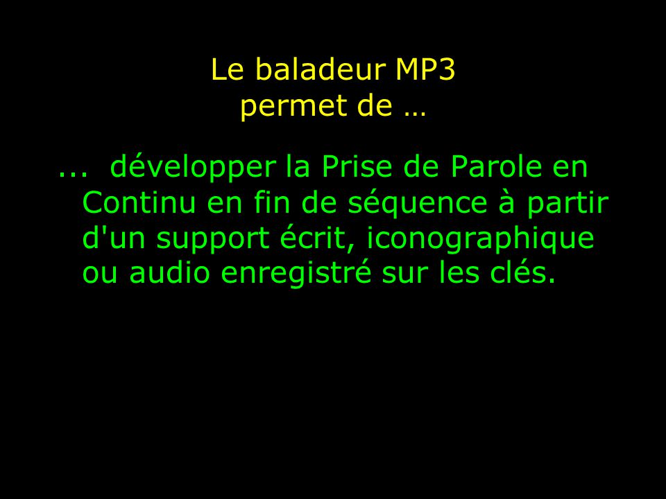 Le baladeur MP3 implique d' …...