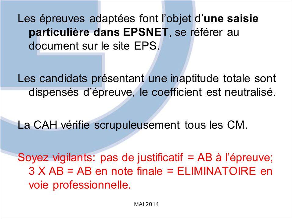 Les épreuves adaptées font l'objet d'une saisie particulière dans EPSNET, se référer au document sur le site EPS.