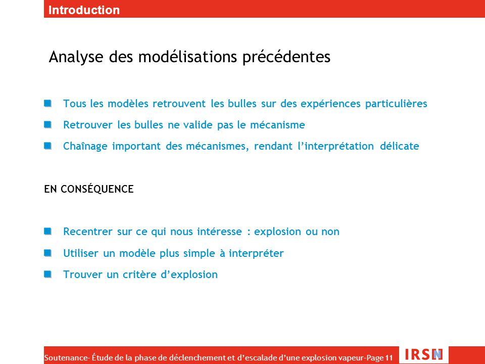 Soutenance- Étude de la phase de déclenchement et d'escalade d'une explosion vapeur–Page 11 Analyse des modélisations précédentes Tous les modèles ret