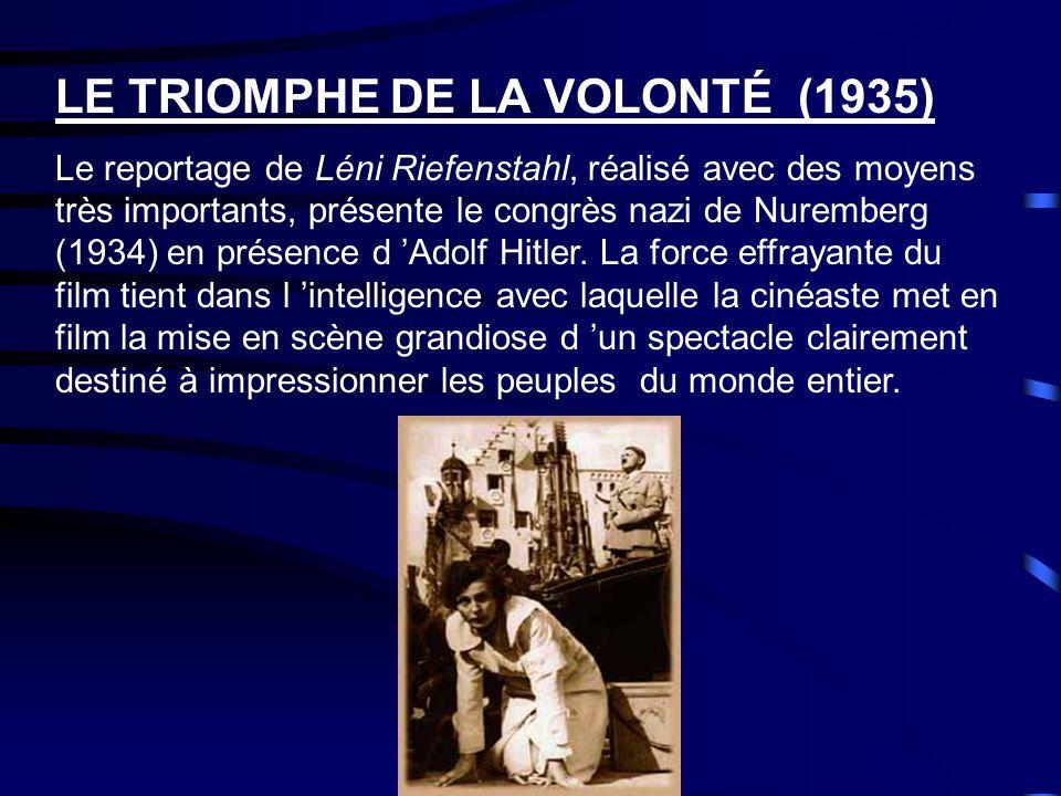 ÉLÉMENTS D'HISTOIRE C 'est au cours des années 20-30, avec la montée des dictatures que le film de propagande se développa.