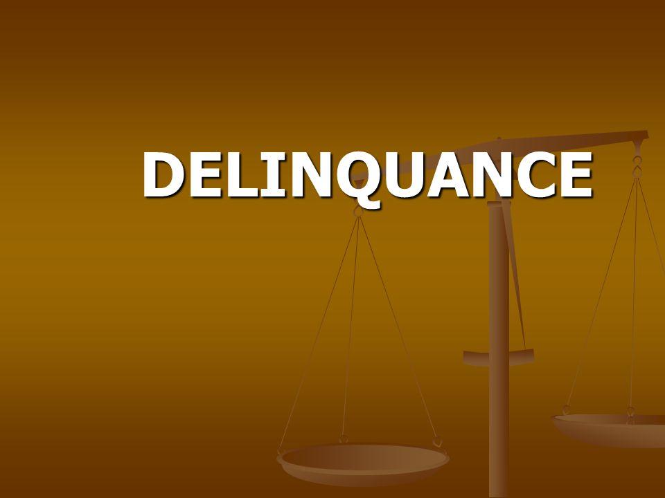 DELINQUANCE