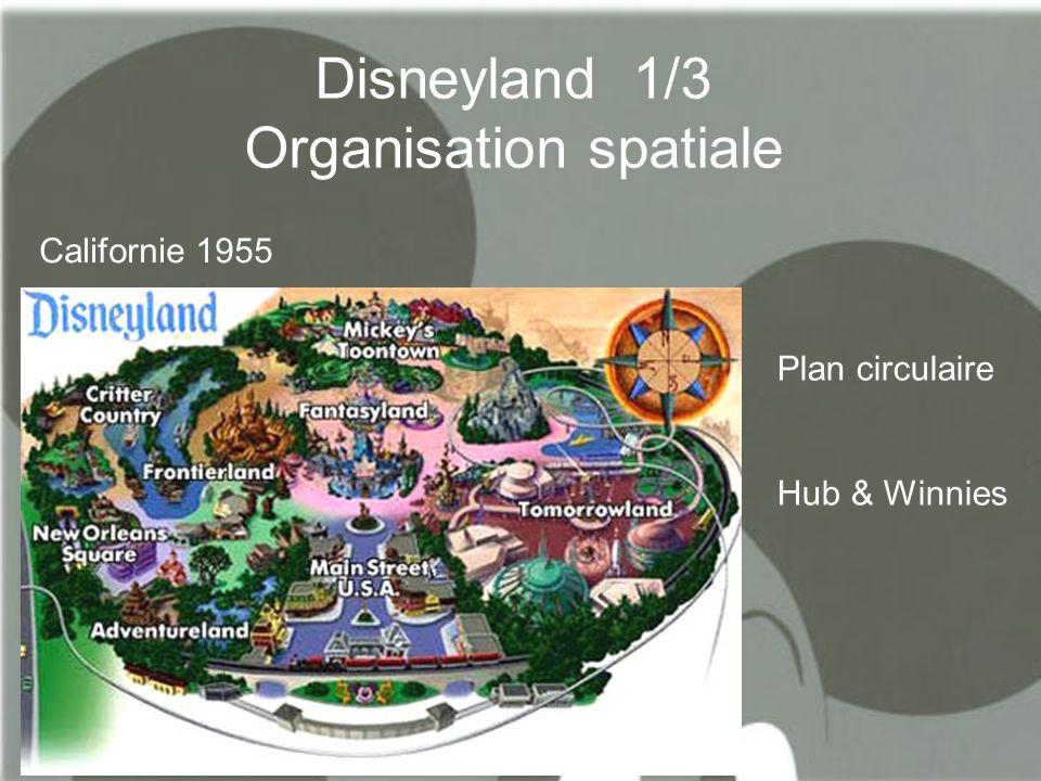 Disneyland 1/3 Organisation spatiale Californie 1955 Plan circulaire Hub & Winnies