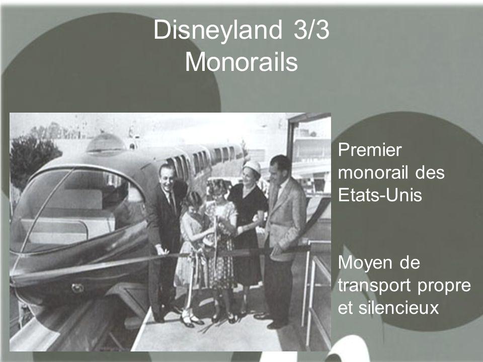 Disneyland 3/3 Monorails Premier monorail des Etats-Unis Moyen de transport propre et silencieux
