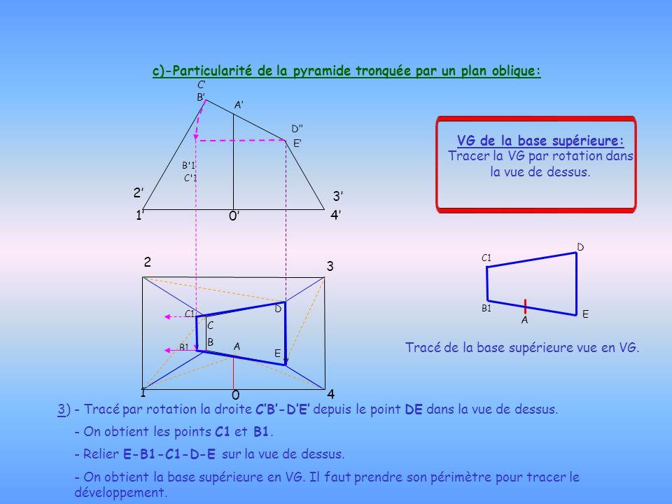 c)-Particularité de la pyramide tronquée par un plan oblique: 3) - Tracé par rotation la droite C'B'-D'E' depuis le point DE dans la vue de dessus. -