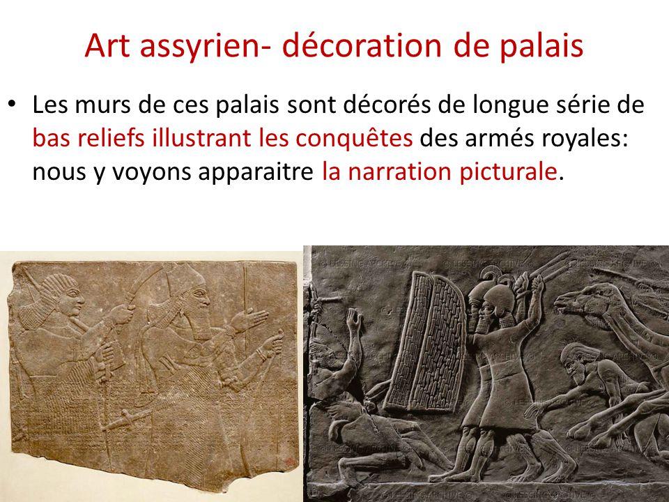 Art assyrien- décoration de palais • Les murs de ces palais sont décorés de longue série de bas reliefs illustrant les conquêtes des armés royales: no