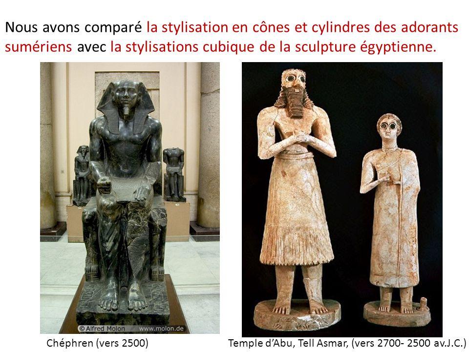 Nous avons comparé la stylisation en cônes et cylindres des adorants sumériens avec la stylisations cubique de la sculpture égyptienne. Chéphren (vers