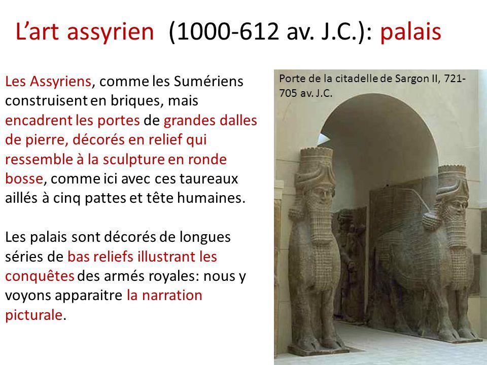 L'art assyrien (1000-612 av. J.C.): palais Porte de la citadelle de Sargon II, 721- 705 av. J.C. Les Assyriens, comme les Sumériens construisent en br
