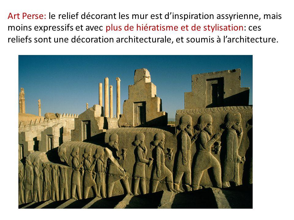Art Perse: le relief décorant les mur est d'inspiration assyrienne, mais moins expressifs et avec plus de hiératisme et de stylisation: ces reliefs so