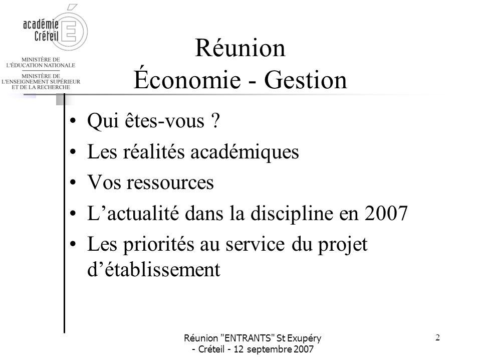 Réunion ENTRANTS St Exupéry - Créteil - 12 septembre 2007 3 Qui êtes-vous .