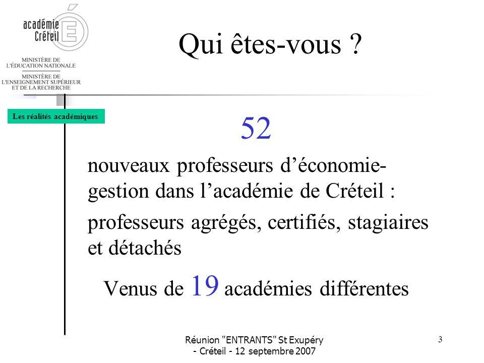 Réunion ENTRANTS St Exupéry - Créteil - 12 septembre 2007 24 •À vous….