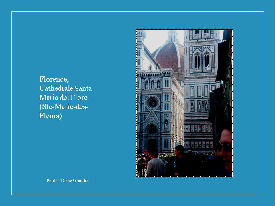 Photo: Diane Grondin Florence, Cathédrale Santa Maria del Fiore (Ste-Marie-des- Fleurs)