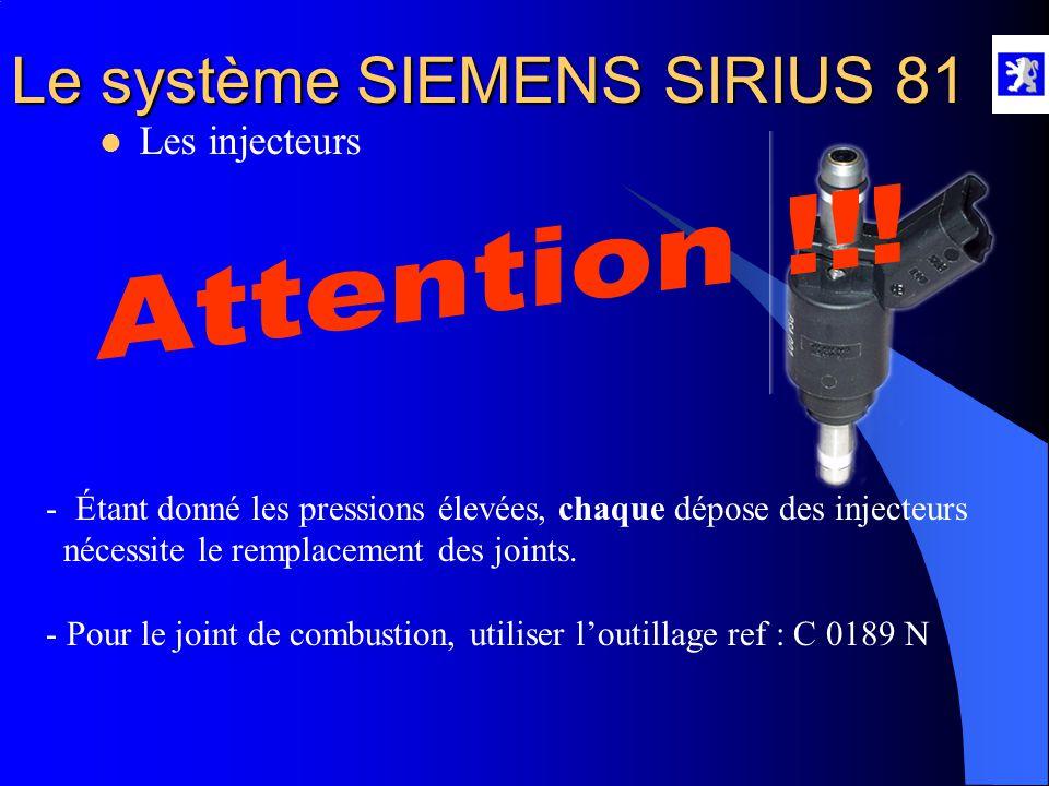 Le système SIEMENS SIRIUS 81  Les injecteurs Joint de combustion Joint anti-retournement Joint torique