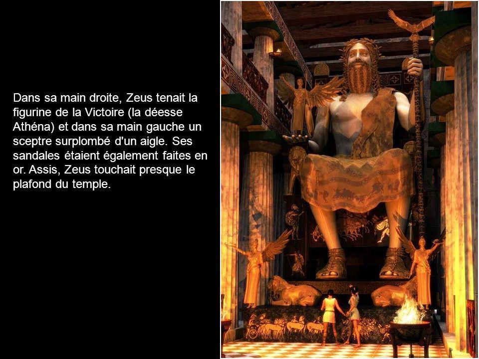 La statue mesurait 13 m. de haut. La robe de Zeus était faite en or, sa peau en ivoire, son trône comportait des pierres précieuses et il était décoré