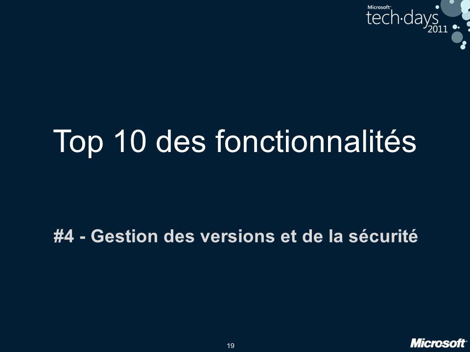 19 Top 10 des fonctionnalités #4 - Gestion des versions et de la sécurité
