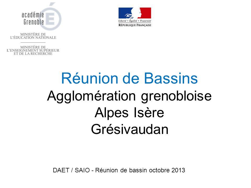 Réunion de Bassins Agglomération grenobloise Alpes Isère Grésivaudan DAET / SAIO - Réunion de bassin octobre 2013