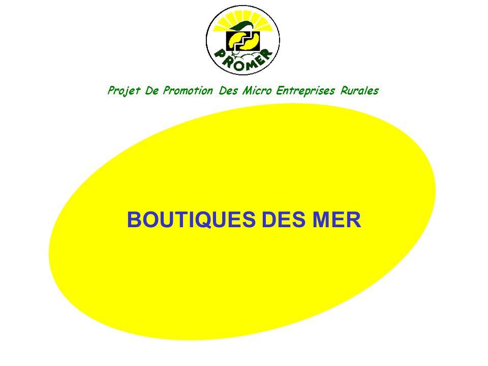 Projet De Promotion Des Micro Entreprises Rurales BOUTIQUES DES MER