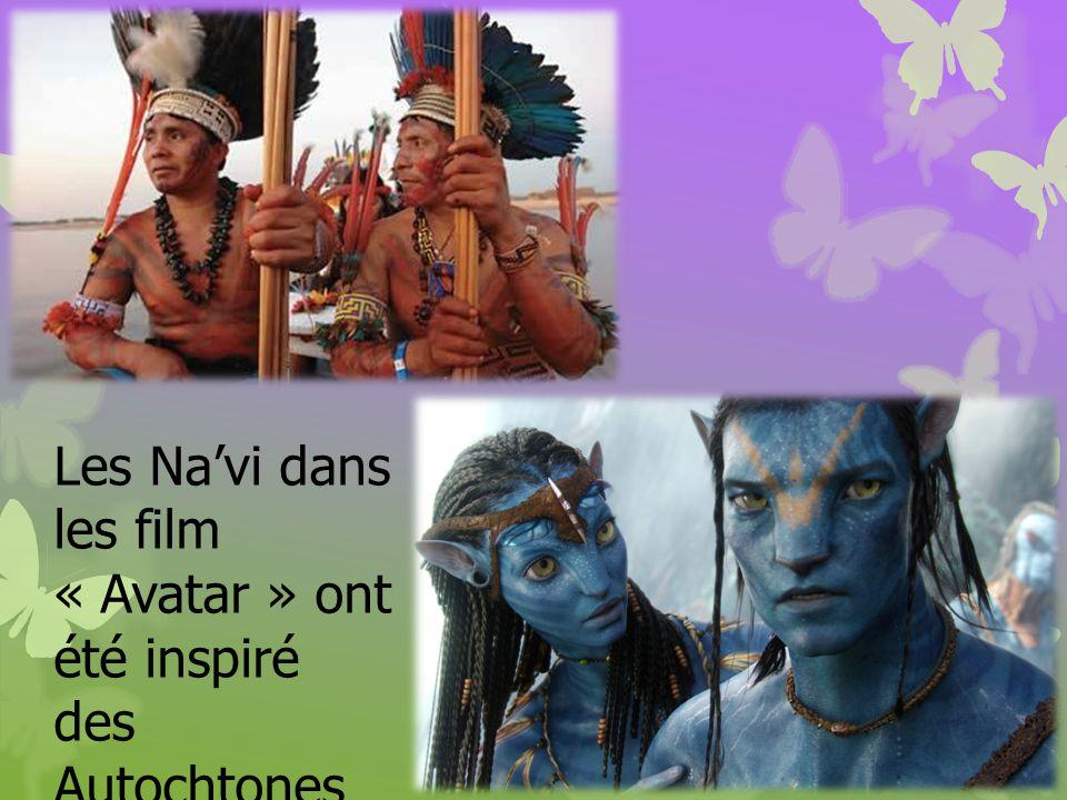 Les Na'vi dans les film « Avatar » ont été inspiré des Autochtones nord- américains.