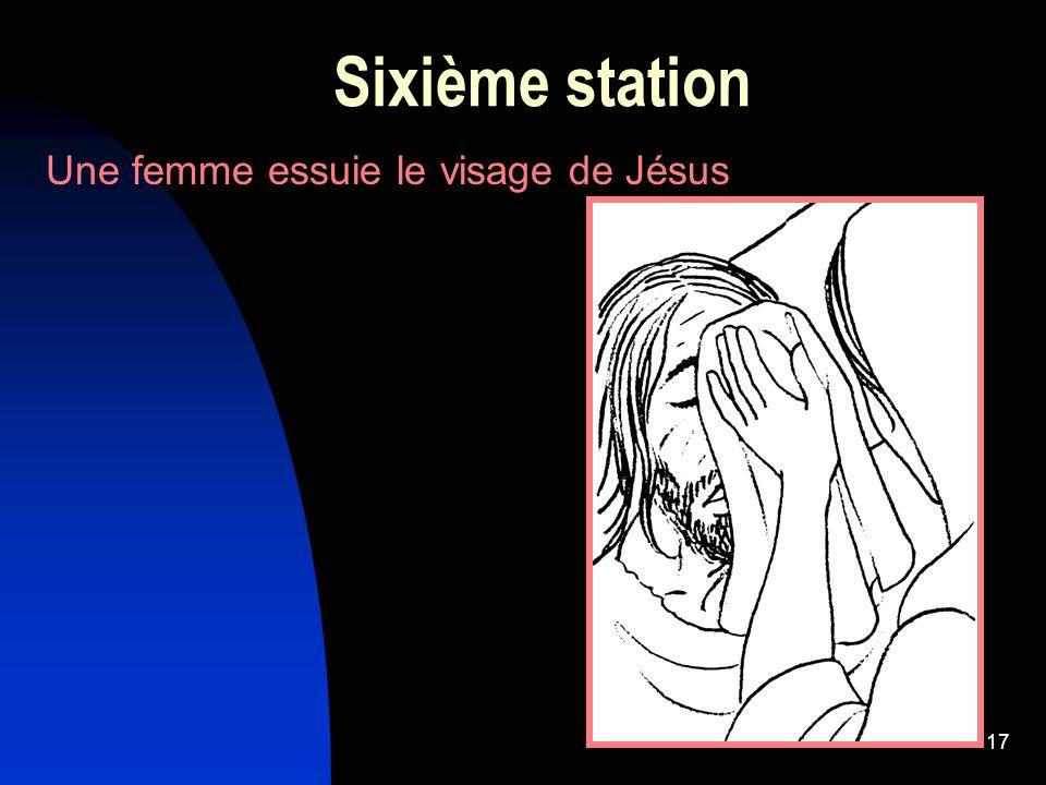 17 Sixième station Une femme essuie le visage de Jésus