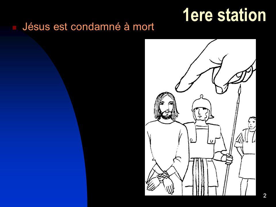 2 1ere station  Jésus est condamné à mort
