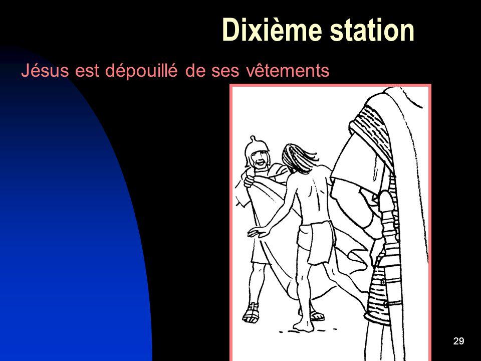 29 Dixième station Jésus est dépouillé de ses vêtements