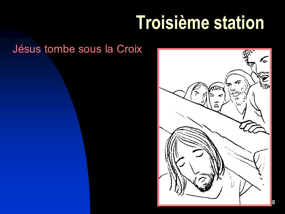 8 Troisième station Jésus tombe sous la Croix