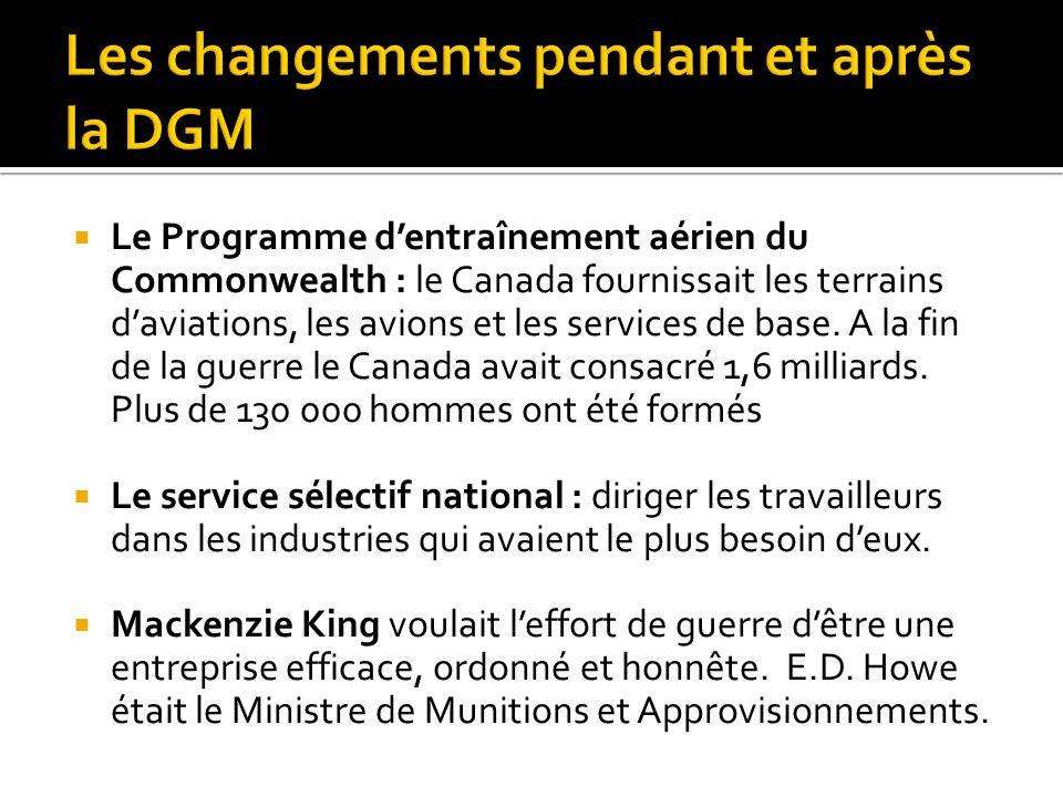  Le Programme d'entraînement aérien du Commonwealth : le Canada fournissait les terrains d'aviations, les avions et les services de base.