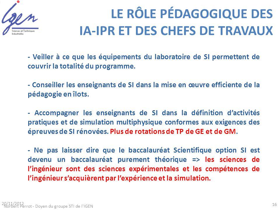 LE RÔLE PÉDAGOGIQUE DES IA-IPR ET DES CHEFS DE TRAVAUX - Veiller à ce que les équipements du laboratoire de SI permettent de couvrir la totalité du pr