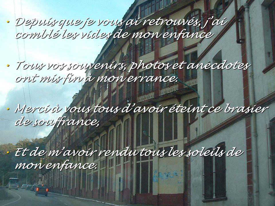 • Ma mémoire avait fait le vide de ces moments d'insouciance. • Petit à petit ce quotidien dans ce petit coin de France, • a refait surface et a repri