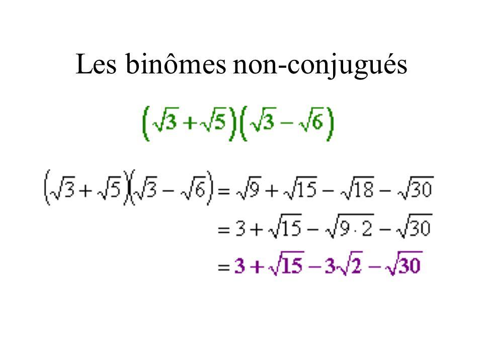 Les binômes non-conjugués