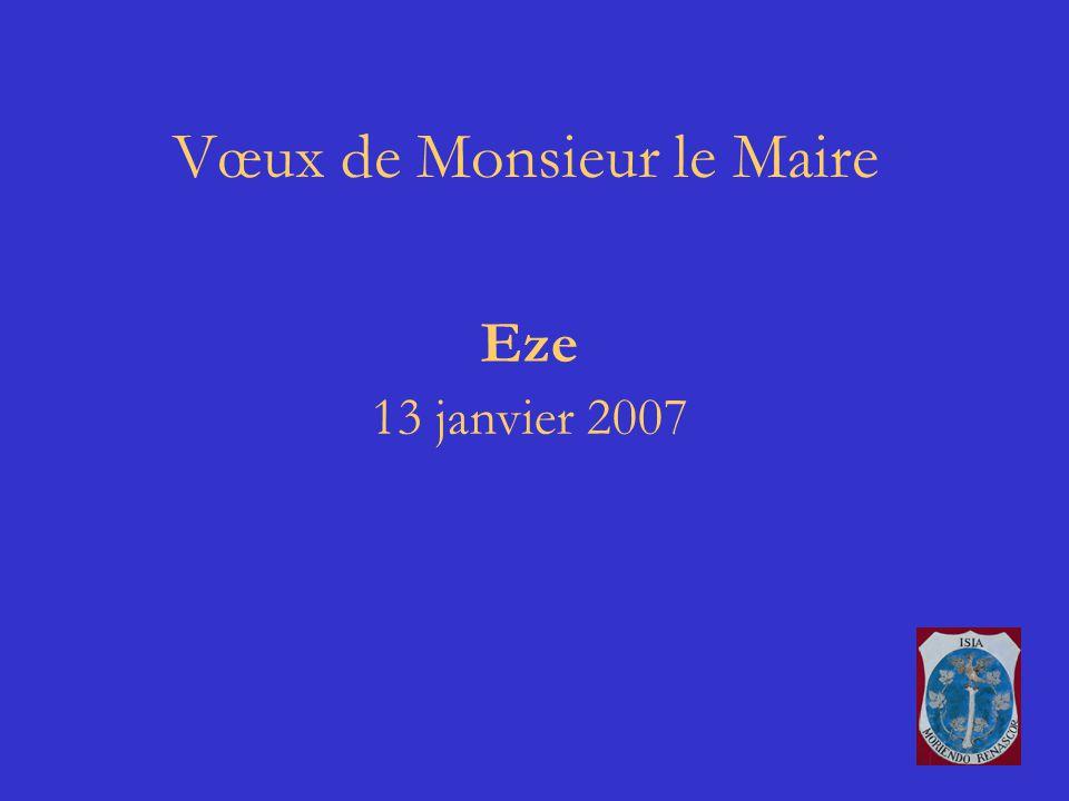 Vœux de Monsieur le Maire Eze 13 janvier 2007