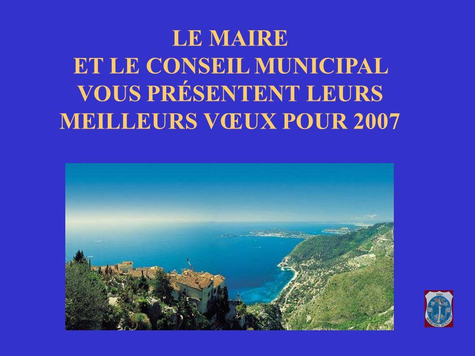 LE MAIRE ET LE CONSEIL MUNICIPAL VOUS PRÉSENTENT LEURS MEILLEURS VŒUX POUR 2007