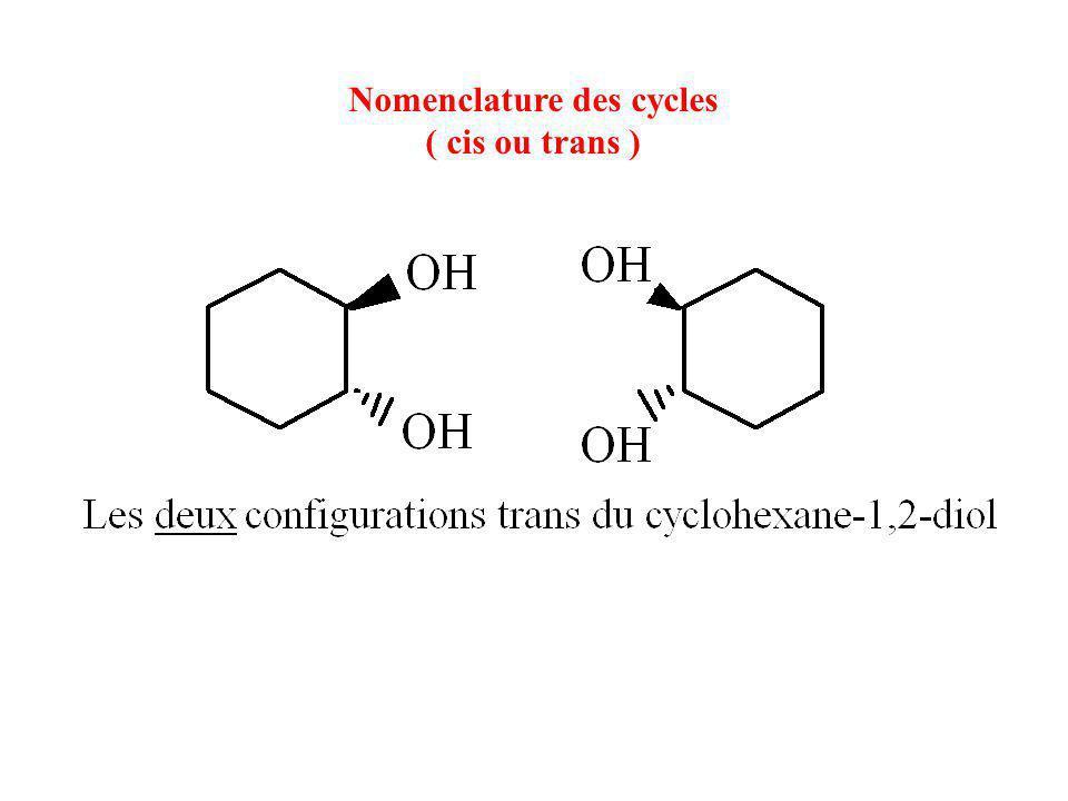 Nomenclature des cycles ( cis ou trans )