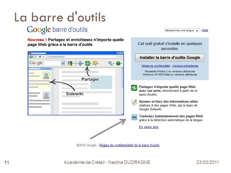 Académie de Créteil - Nadine DUDRAGNE 11 La barre d outils 23/03/2011