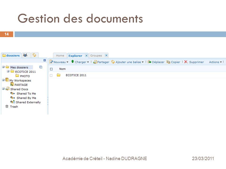 Gestion des documents Académie de Créteil - Nadine DUDRAGNE 14 23/03/2011