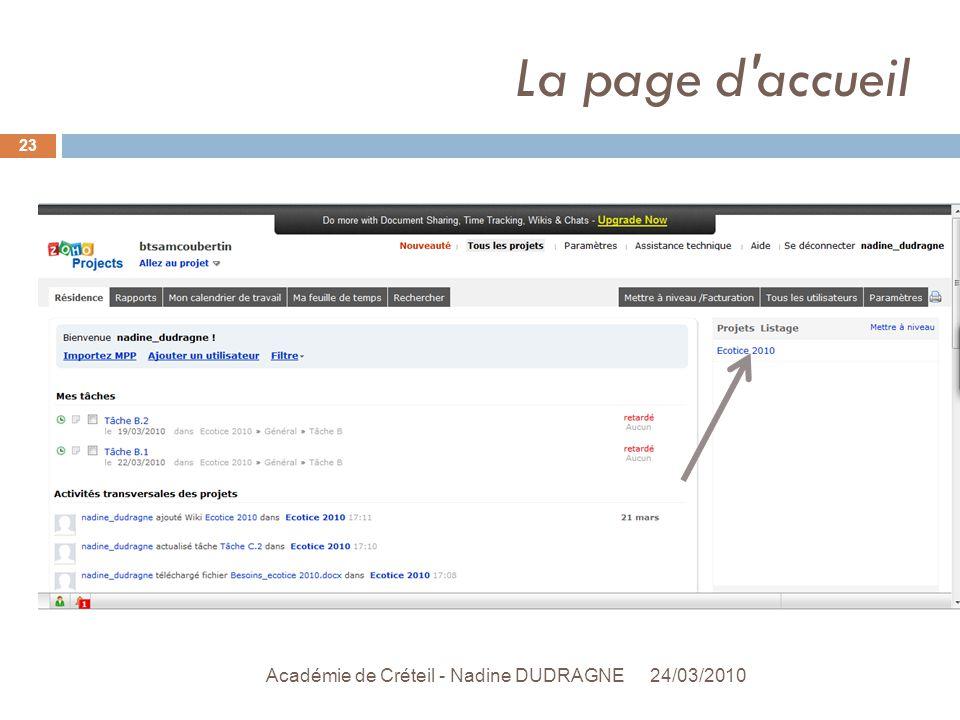 La page d accueil 24/03/2010 Académie de Créteil - Nadine DUDRAGNE 23