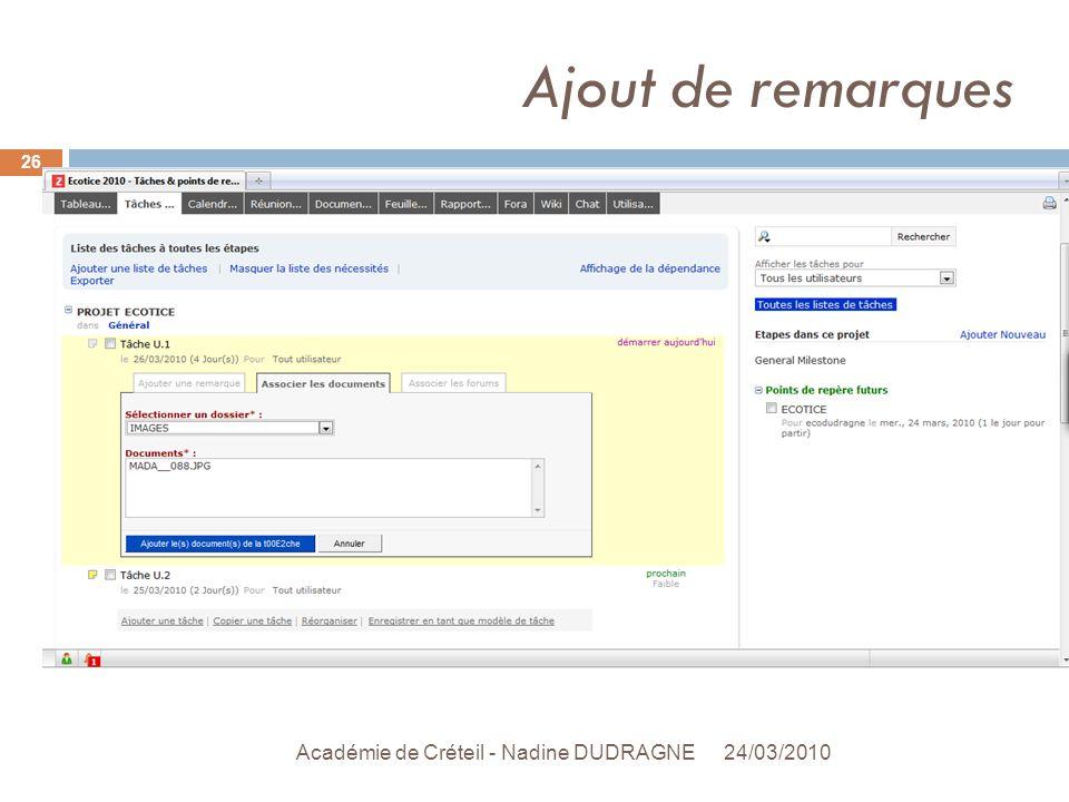 Ajout de remarques 24/03/2010 Académie de Créteil - Nadine DUDRAGNE 26
