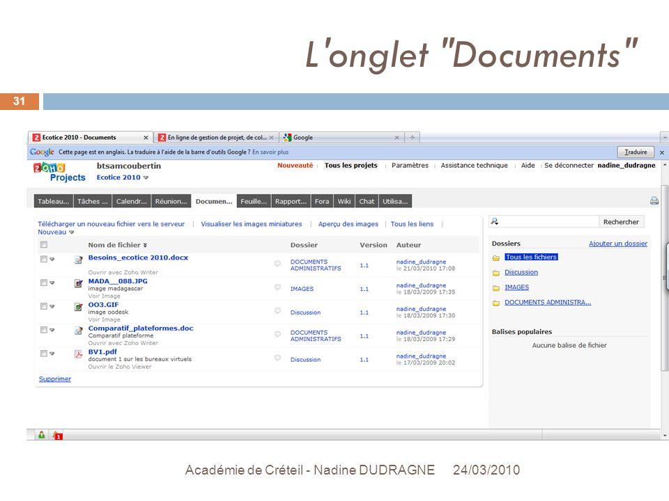 L onglet Documents 24/03/2010 Académie de Créteil - Nadine DUDRAGNE 31
