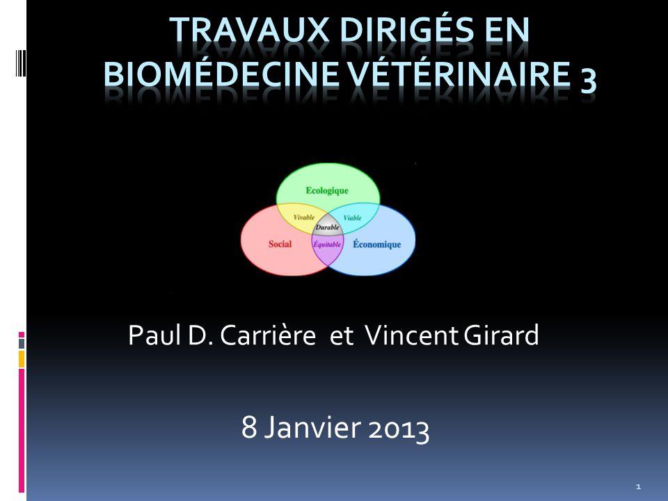 Paul D. Carrière et Vincent Girard 1 8 Janvier 2013