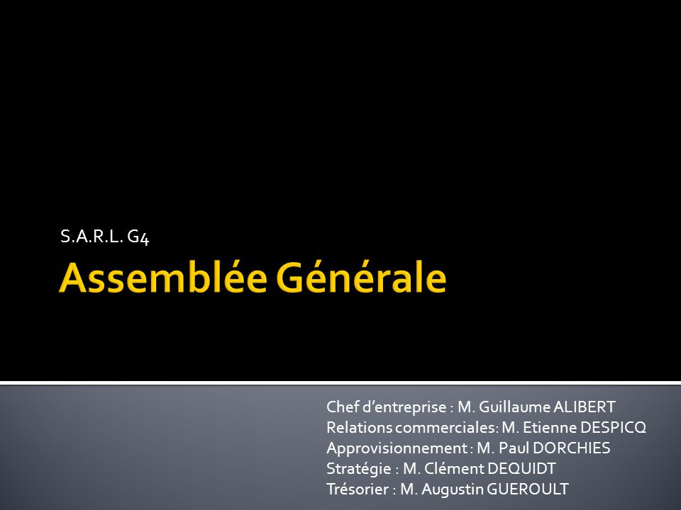 S.A.R.L. G4 Chef d'entreprise : M. Guillaume ALIBERT Relations commerciales: M.