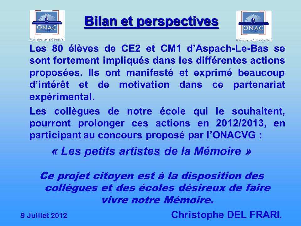 Bilan et perspectives Les 80 élèves de CE2 et CM1 d'Aspach-Le-Bas se sont fortement impliqués dans les différentes actions proposées. Ils ont manifest